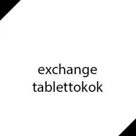 EXCHANGE - tablettok